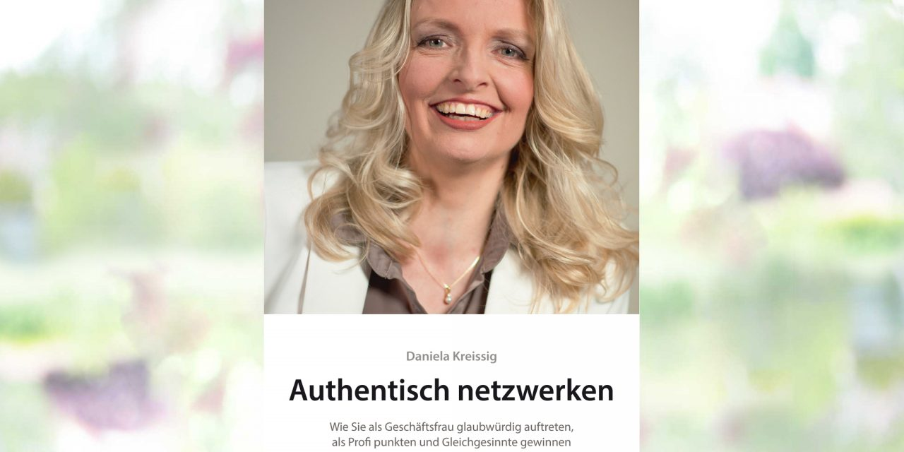https://danielakreissig.de/wp-content/uploads/2018/01/buchr-authentisch-netzwerken-1280x640.jpg